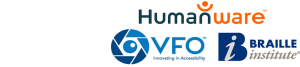 Logos for Humanware, VFO, and Braille Institute