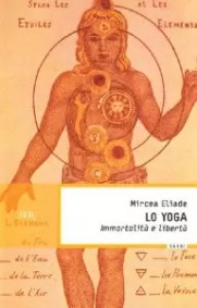 Lo yoga Mircea Eliade