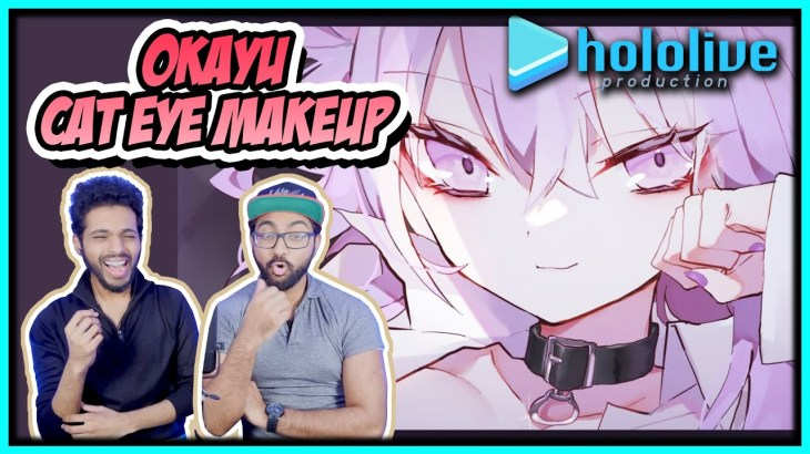 HOLOLIVE – OKAYU CAT EYE MAKEUP REACTION | CONGRATS OKAYU!!  (キャットアイメイク COVER BY 猫又おかゆ)