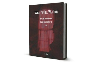 S2_Book_What-The-Hell-Was-That_Ellis-Byrd
