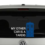 My Other Car is a Tardis Doctor Who Inspired Vinyl Decal Sticker