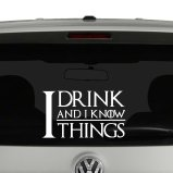 I Drink and I Know Things Game of Thrones Inspired Vinyl Decal Sticker