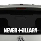 Never Hillary Vinyl Decal Sticker Car Window