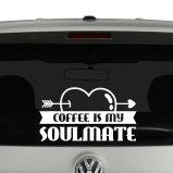 Coffee Is My Soulmate Vinyl Decal Sticker
