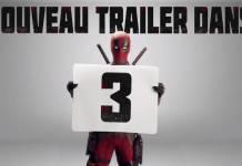 Deadpool 2 - Infos et la bande annonce choc du prochain épisode