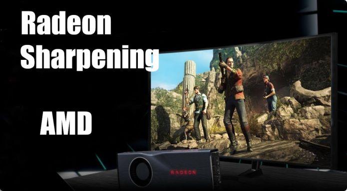 Radeon Image Sharpening : amélioration d'image et Upscaling