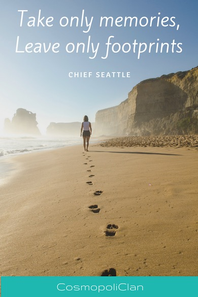 """Take only memories, leave only footprints."" – Chief Seattle. Let this inspirational travel quote spark your wanderlust and inspire your next family travel vacation."