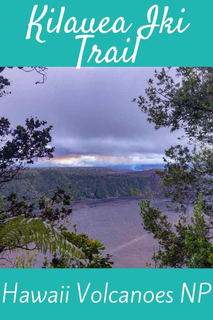 The complete guide to hiking the Kilauea Iki Trail in Volcanoes National Park on Big Island Hawaii. #Hawaii #BigIsland #Hiking