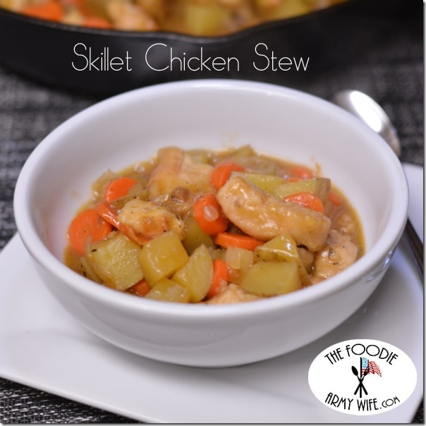 Skillet Chicken Stew from The Foodie Army Wife