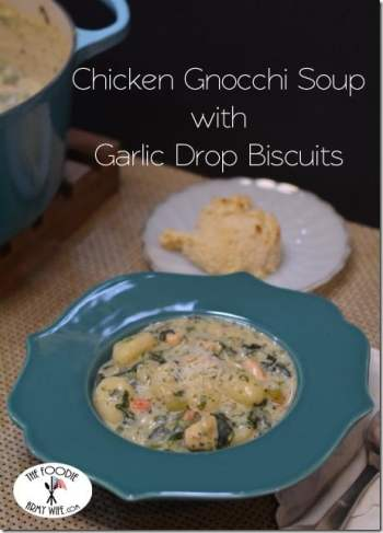 Chicken Gnocchi Soup with Garlic Drop Biscuits