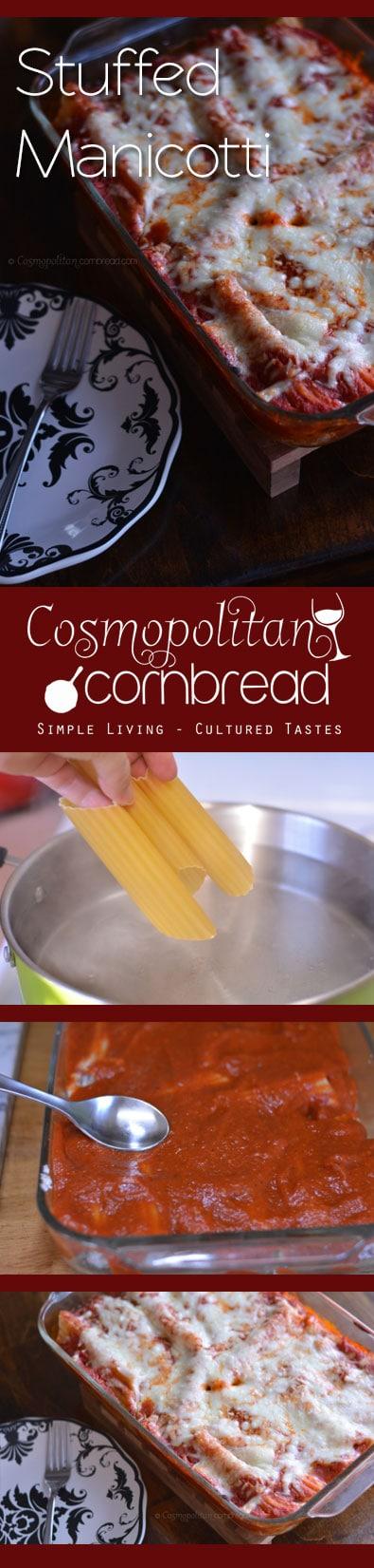 How to make delicious and classic Stuffed Manicotti, from Cosmopolitan Cornbread