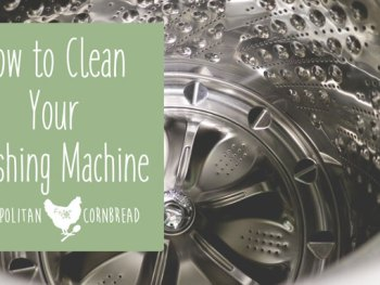 How to Clean Your Washing Machine | Cosmopolitan Cornbread