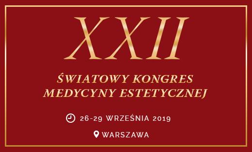 XXII Światowy Kongres Medycyny Estetycznej