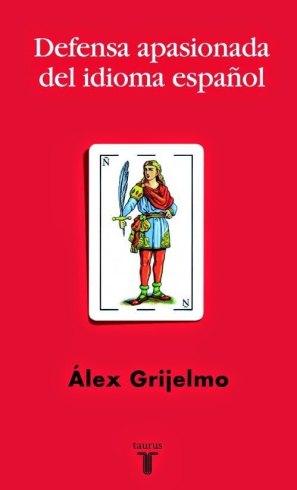 Portada del libro de Álex Grijelmo