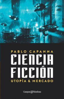 ciencia ficción utopía y mercado