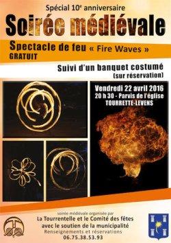 Con motivo del décimo aniversario de la Fiesta medieval de Tourrette-Levens, un espectáculo de fuego, por la compañía Fire Waves, inaugurará una noche...