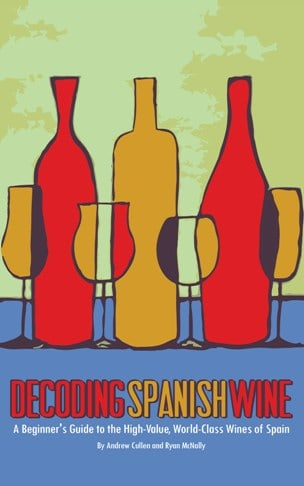 Special Announcement: Decoding Spanish Wine Is Now Available