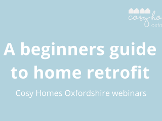 Webinar recording: a beginner's guide to home retrofit