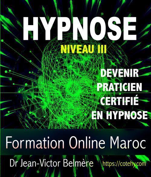 Certification Praticien en Hypnose Cycle I niveau III