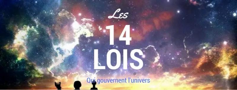 Les 14 lois qui gouvernent l'univers