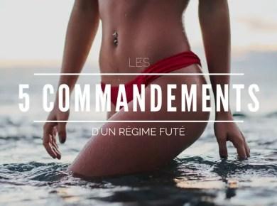 5 commandements d'un régime futé