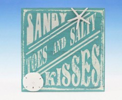 plaque reads, sandy toes and salty kisses