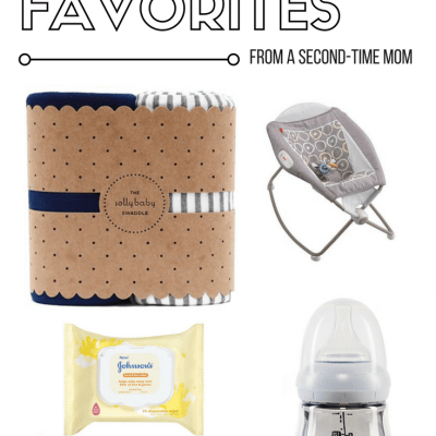Newborn Favorites From A Second-Time Mom