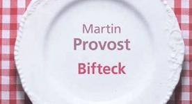 Bifteck - Martin Provost 1