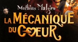 La mécanique du coeur - Mathias Malzieu 1