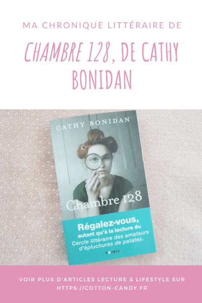 PINTEREST Editions Points Chambre 128 Cathy Bonidan- COTTON CANDY bog lifestyle, lecture et materniré