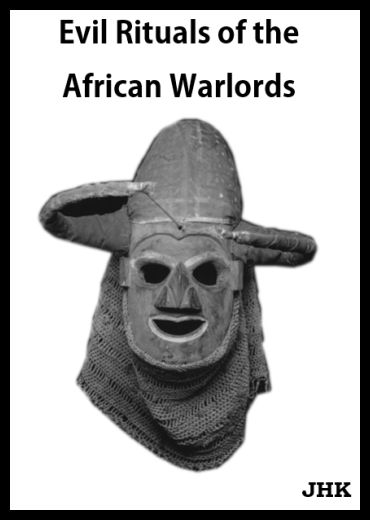 Download Evil Rituals of the African Warlords