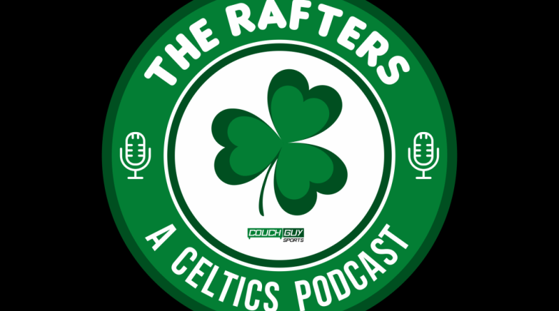 Celtics, The Rafters Pod Ep. 5: The Celtics Aren't Having Fun