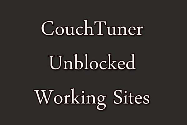 CouchTuner Unblocked Working Sites Links Watch series online