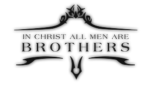 In Christ All Men Are Brothers