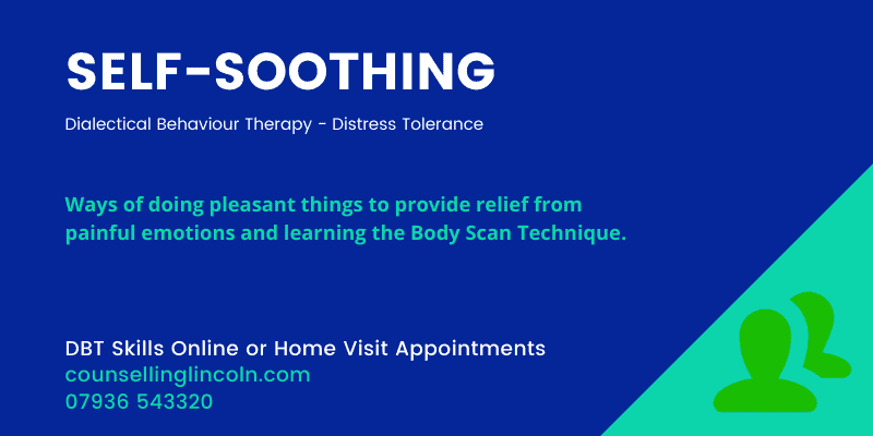SELF SOOTHING Skills Counselling Lincoln