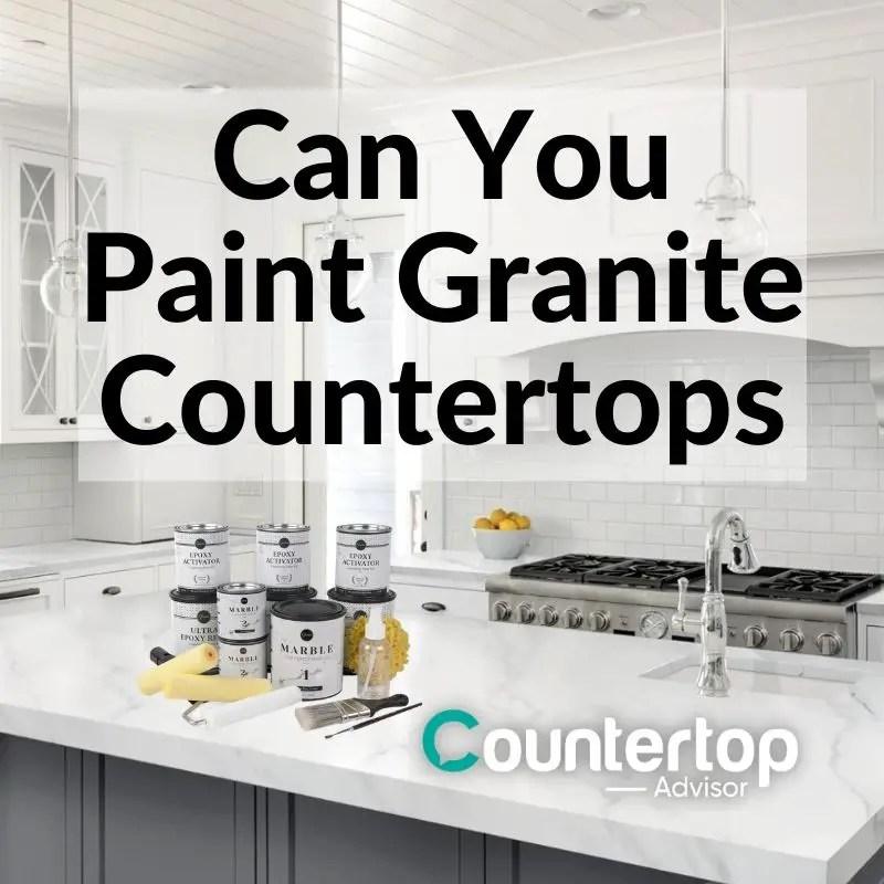 can you paint granite countertops