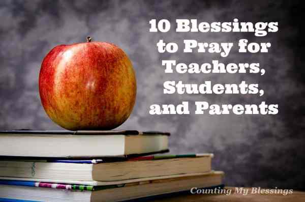 Bless the school year . . . pray for teachers, students, and parents. Homeschool, private, or public - 10 things to pray for everyone involved.