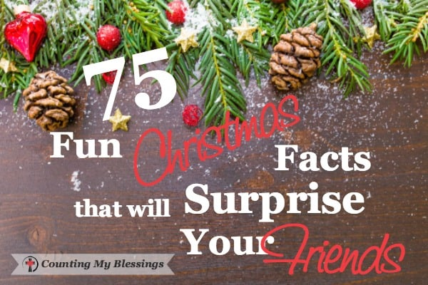 """Wow, surprise your family with #Christmas facts. Learn the history of traditions, top gifts over the years, and how to say, """"Merry Christmas"""" internationally. #ChristmasFacts #CountingMyBlessings"""
