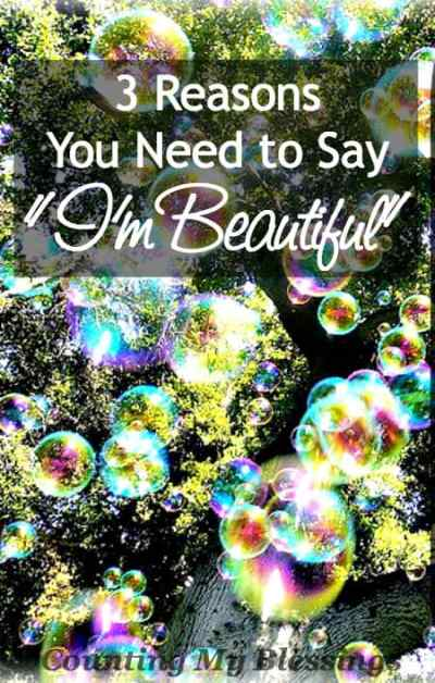 """God made you. You are beautiful! So say it, """"I'm Beautiful!"""" Say it again. Say it until you believe it..."""