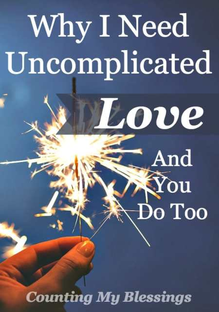 Love should be simple, but . . . oh, it's COMPLICATED! If like me, you crave uncomplicated love you'll find hope here.