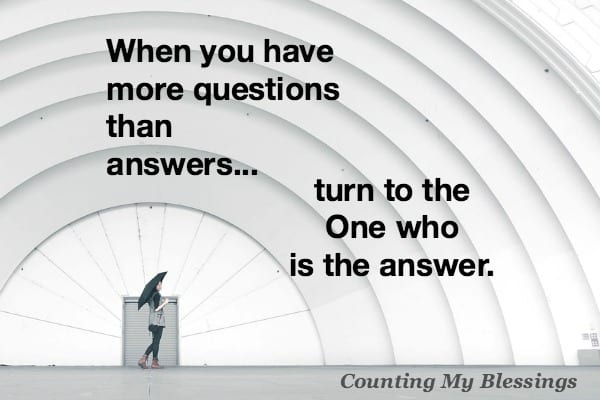 Have you ever thought you had all the answers only to realize you don't even know all the questions? Me too. Wisdom is knowing where to go for answers.