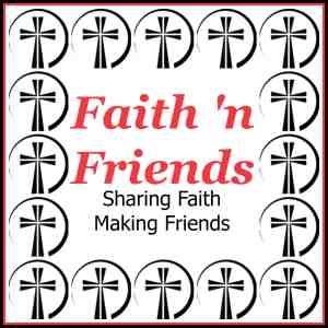 I'm finding #Friendship and #Inspiration at #Faith 'n Friends #LinkUp Come join the fun!