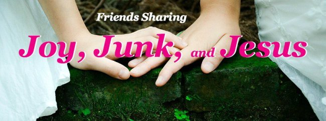 Join Joy, Junk, and Jesus