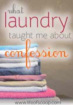 What Sorting Laundry Taught Me About Confession