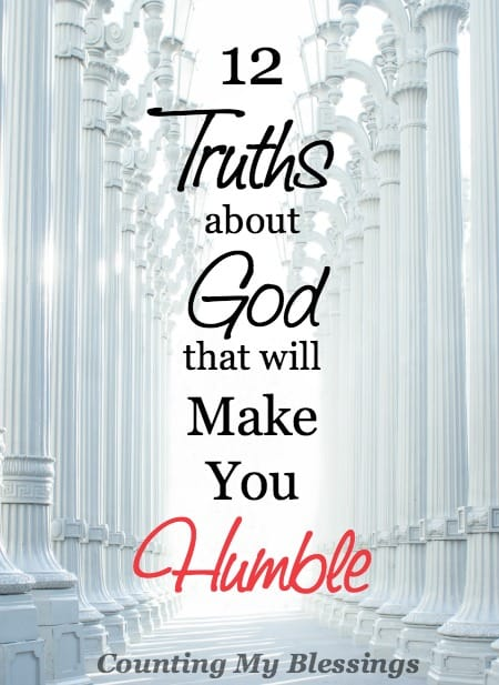 12 Truths about God that will Make You Humble – Counting My
