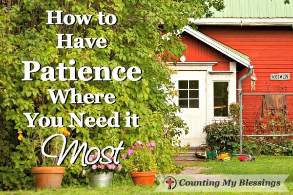 Home is where you can relax and be yourself. It's also the place where you need the most patience. It's not easy. Here are some things I think will help.