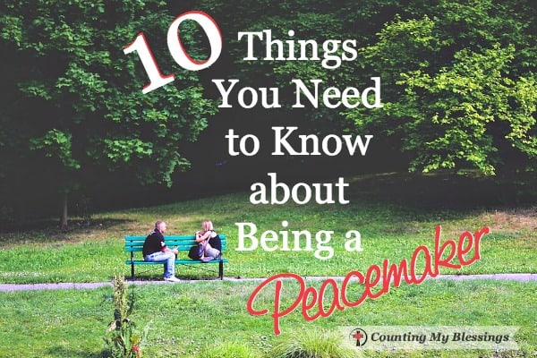 There are differences between being a peacekeeper and being a peacemaker. Here are ten things you need to know about the kind of peacemaking Jesus wants. #Faith #blessedlife #truth #seekGodfirst #CountingMyBlessings #relationshiphelp