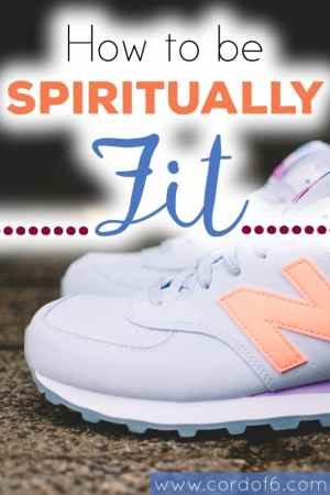 How to be Spiritually Fit