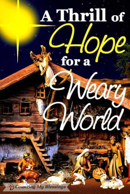 A Thrill Of Hope For A Weary World Counting My Blessings