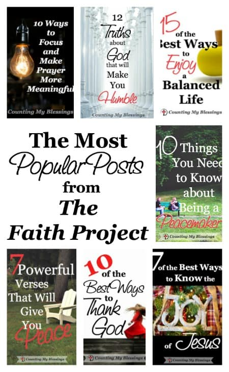 These are the most popular posts from each month's theme of The Faith Project - 2016. Find out what others are reading about prayer, wisdom, joy, etc.